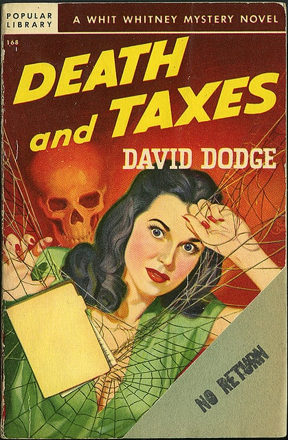 Scared to Death of Taxes