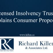 Licensed Insolvency Trustee Explains Consumer Proposals