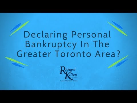 Declaring Personal Bankruptcy in The Greater Toronto Area- An Overview
