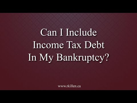 Can I Include Income Tax Debt In My Bankruptcy in Durham, Ontario?