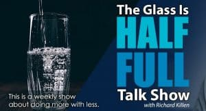 Announcing The Glass Is Half Full Interview Show
